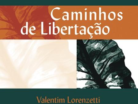 CAMINHOS DE LIBERTAÇÃO