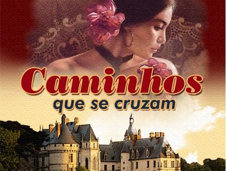 CAMINHOS QUE SE CRUZAM