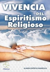 Vivencia Del Espiritismo Religioso